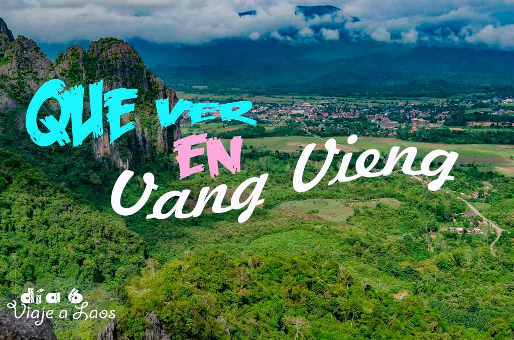 que ver y que hacer en Vang Vieng
