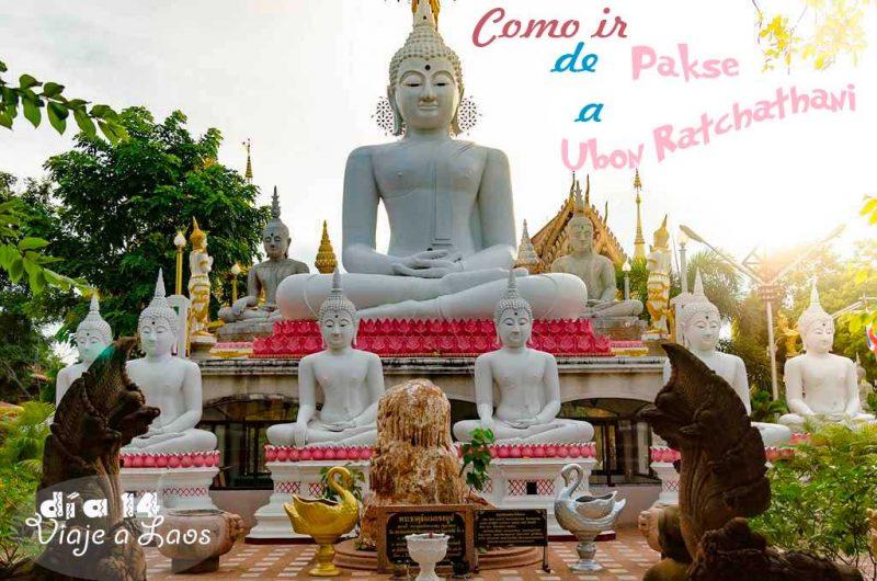 Como ir de Pakse a Ubon Ratchathani en Tailandia en transporte público.