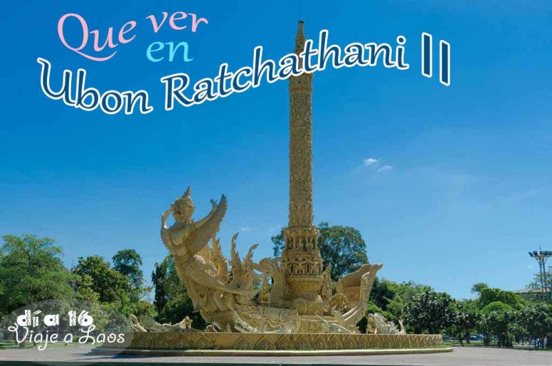 Los mejores templos de Ubon Ratchathani.
