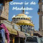 Madaba - Amman