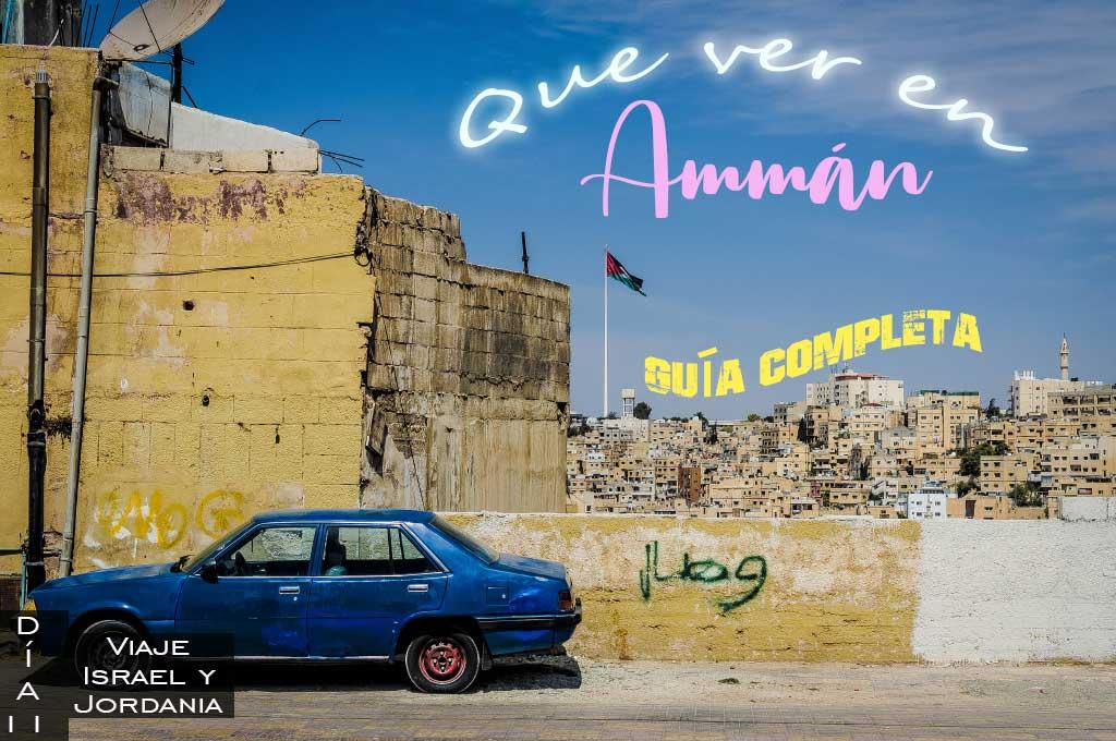 Guia completa para visitar Amman