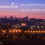Jerusalén: Museo del Holocausto, Mercado Mahane Yehuda