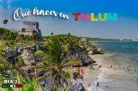 Que ver y que hacer en Tulum