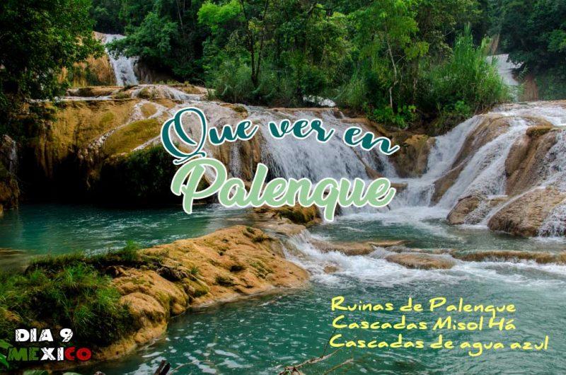 Que ver y que hacer en Palenque y alrededores.