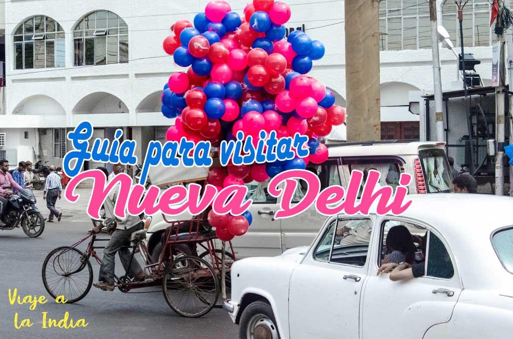 Que ver y que hacer en Nueva Delhi.