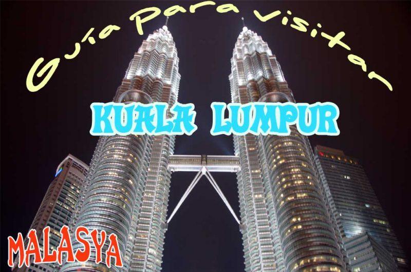Que ver y que hacer en Kuala Lumpur.