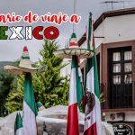 Itinerario México 15 días