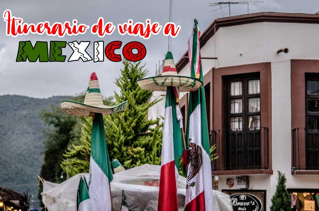 Itinerario de viaje por libre a México de dos semanas.