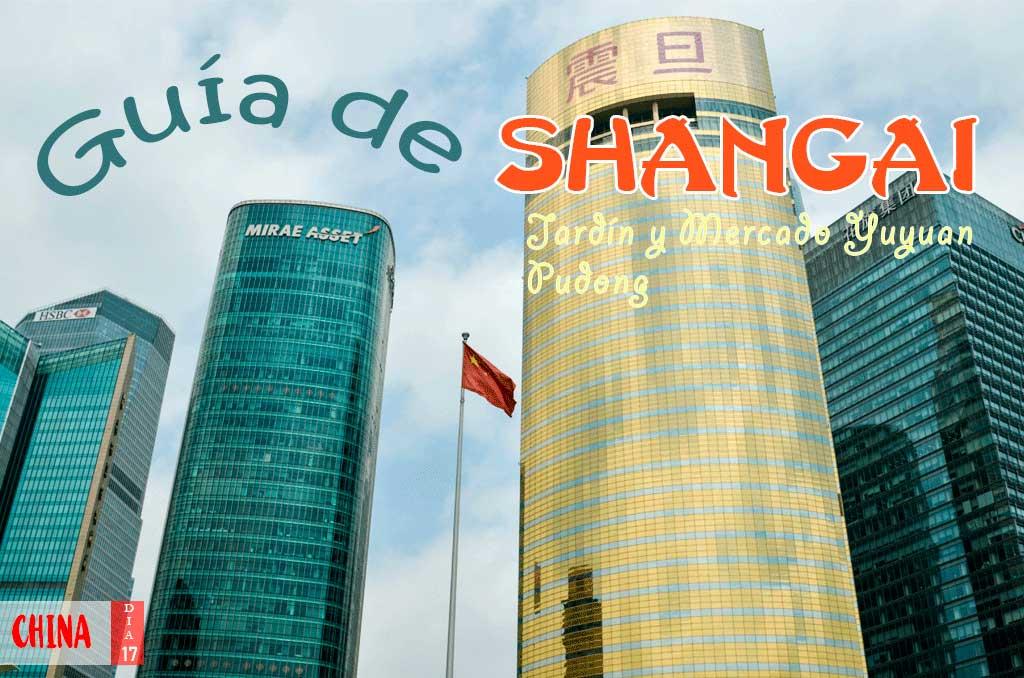 Guía completa de Shanghái