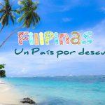Filipinas, un País por descubrir