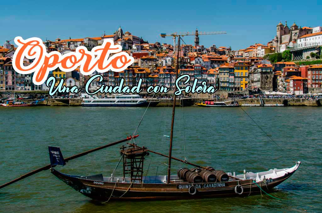 Guía para viajar a Oporto