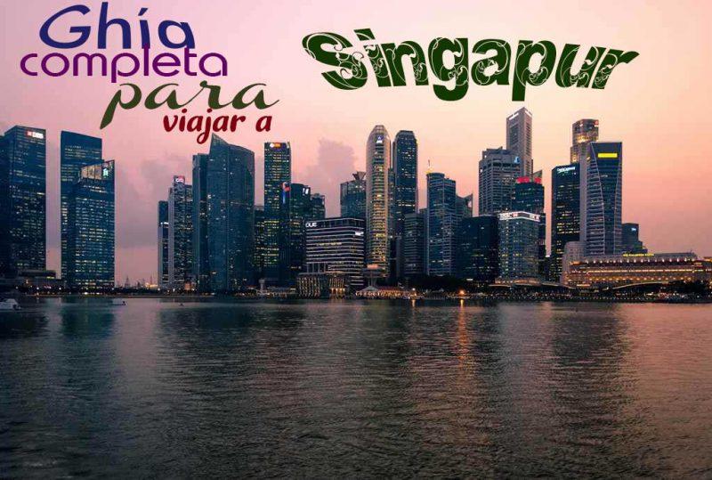 Que ver y que hacer en Singapur.