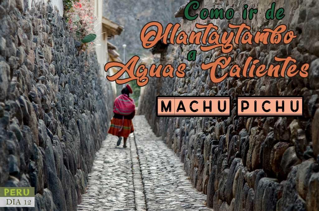 Como llegar a Machu Pichu