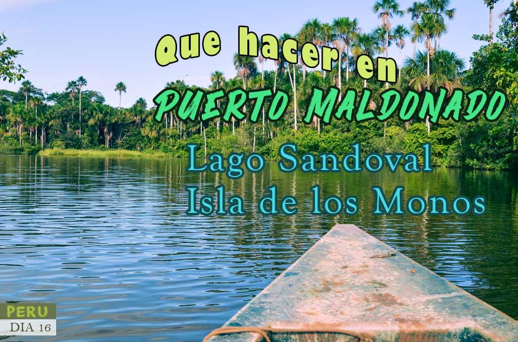 Guía de Viaje a Puerto Maldonado 3 días