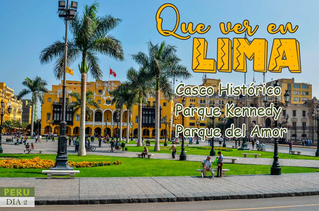 Guía completa de Lima