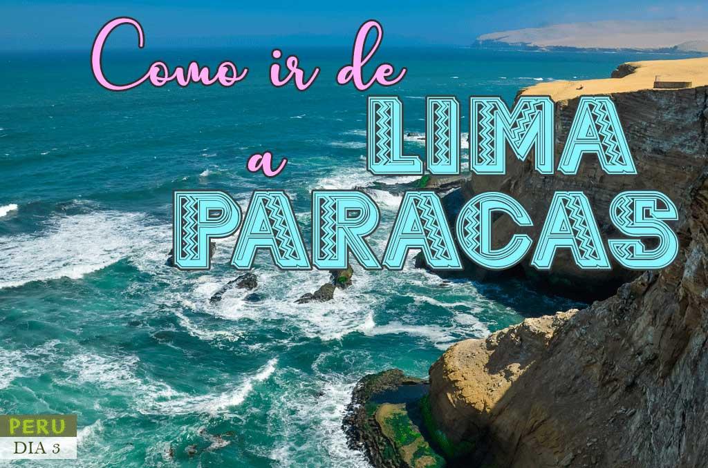 Como ir de Lima a Paracas en transporte público