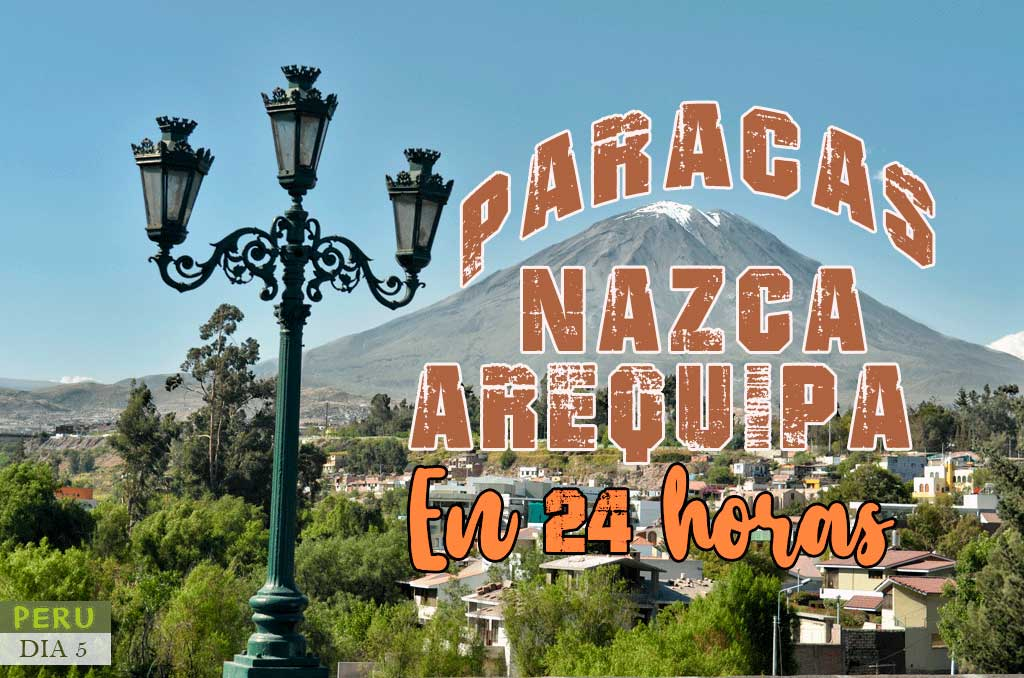 Como ir de Nazca a Arequipa en transporte público