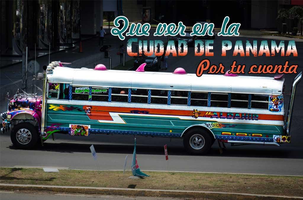 Que ver y que hacer en la Ciudad de Panamá