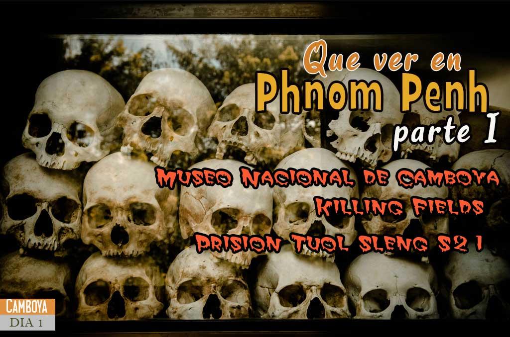 Que ver y que hacer en Phnom Penh