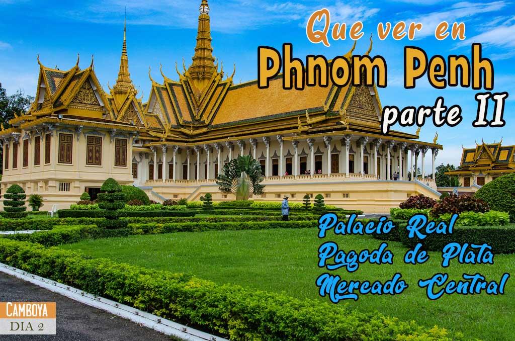 Que ver y que hacer en Phnom Penh el segundo día