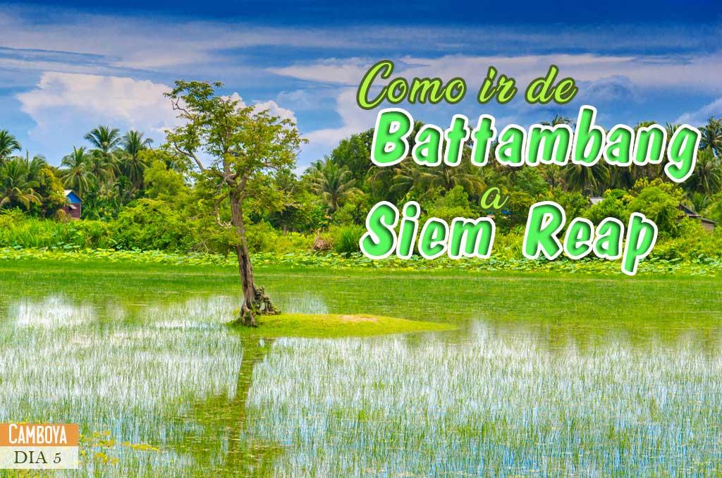 Como ir de Battambang a Siem Reap
