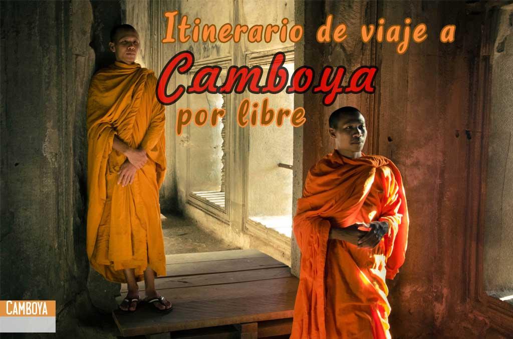 Itinerario de viaje a Camboya por tu cuenta