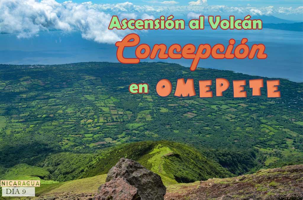 Consejos y recomendaciones para subir al Volcán Concepción de Ometepe