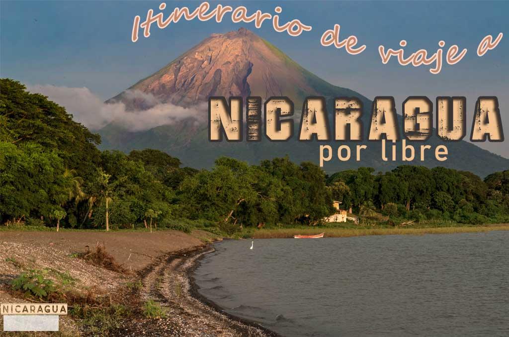 Itinerario de un viaje a Nicaragua por tu cuenta