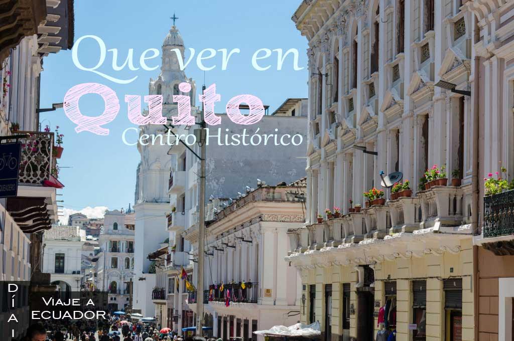 Que ver y hacer en Quito