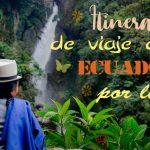 itinerario viaje ecuador por libre