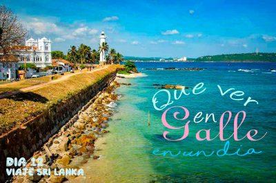 Guía completa para visitar la ciudad colonial de Galle