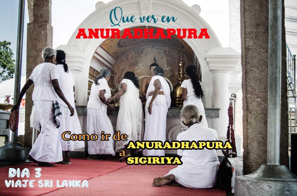 que ver y que hacer en Anuradhapura