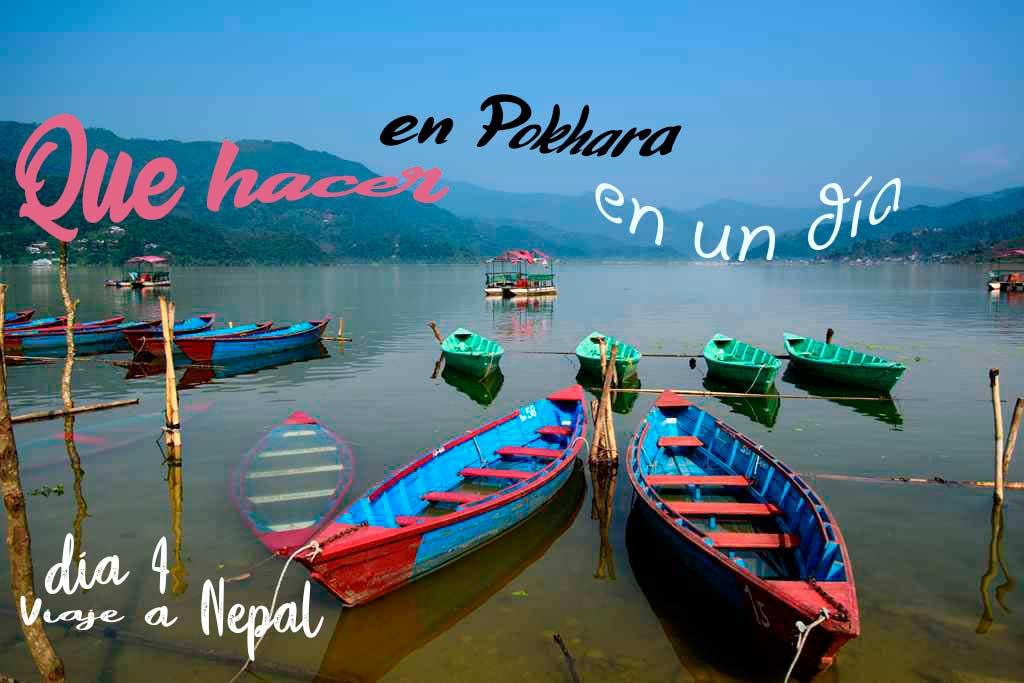 que ver y que hacer en Pokhara en un día