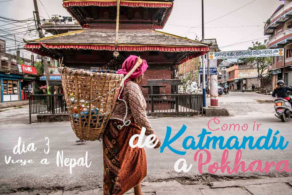 Como ir de Katmandú a Pokhara en transporte público