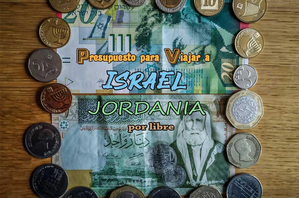Presupuesto de viaje a Israel y Jordania por libre