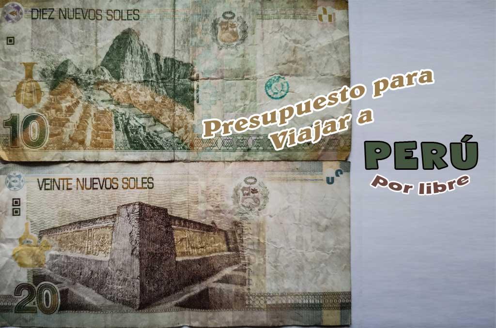 Presupuesto de viaje a Perú por libre