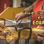 Que comer en Ecuador