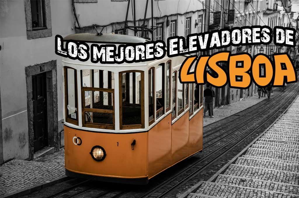 Los Mejores Elevadores de Lisboa