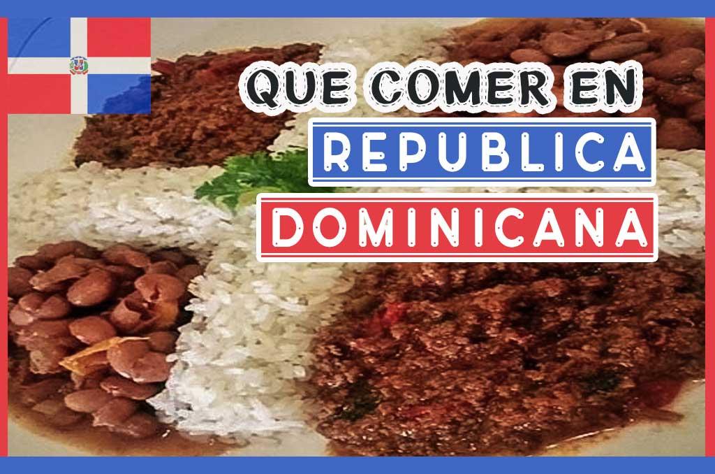 Que comer en República Dominicana