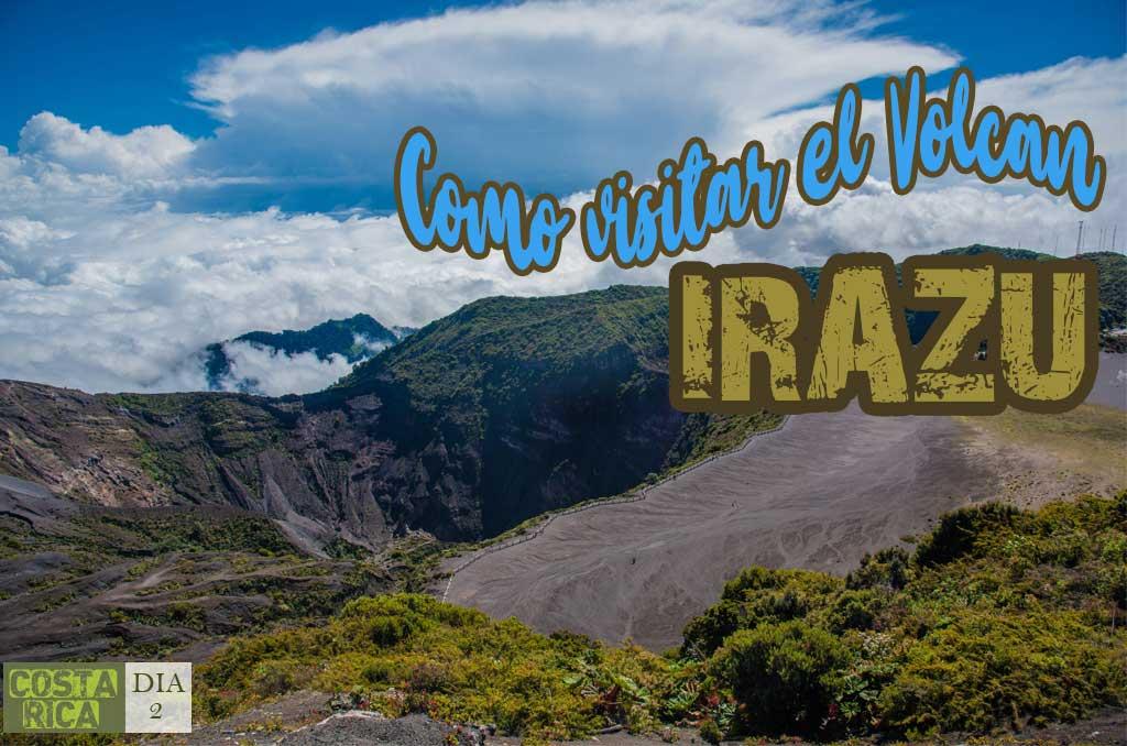 Como visitar el Volcán Irazú