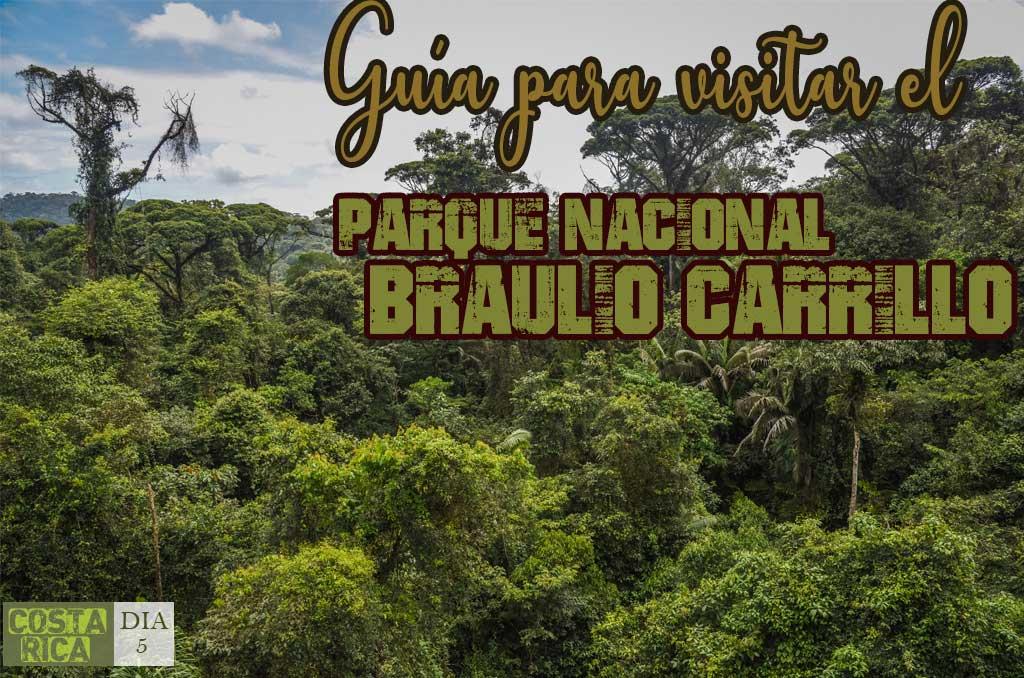 Que ver y que hacer en el Parque Braulio Carrillo